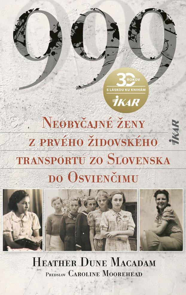 Slovenská vláda poslala 999 žien na istú smrť!