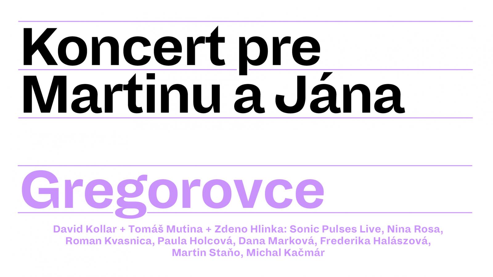 Online koncert pre Martinu a Jána z Gregoroviec