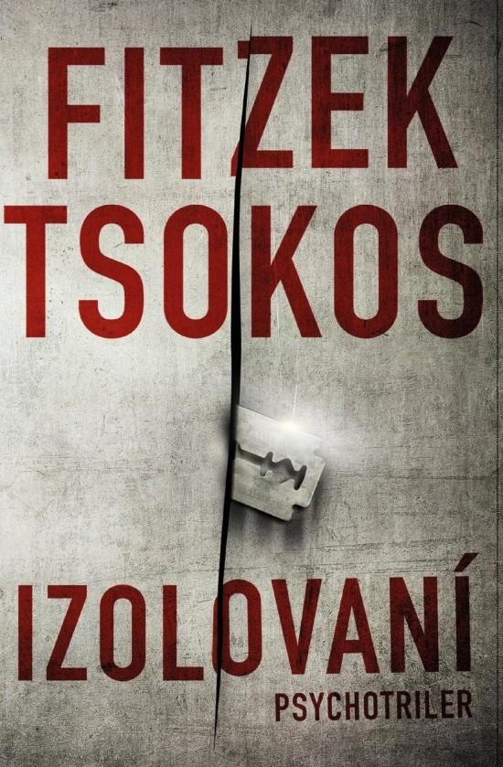 Sebastian Fitzek s novým trilerom Izolovaní