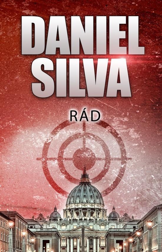 Daniel Silva a nový špionážny triler Rád