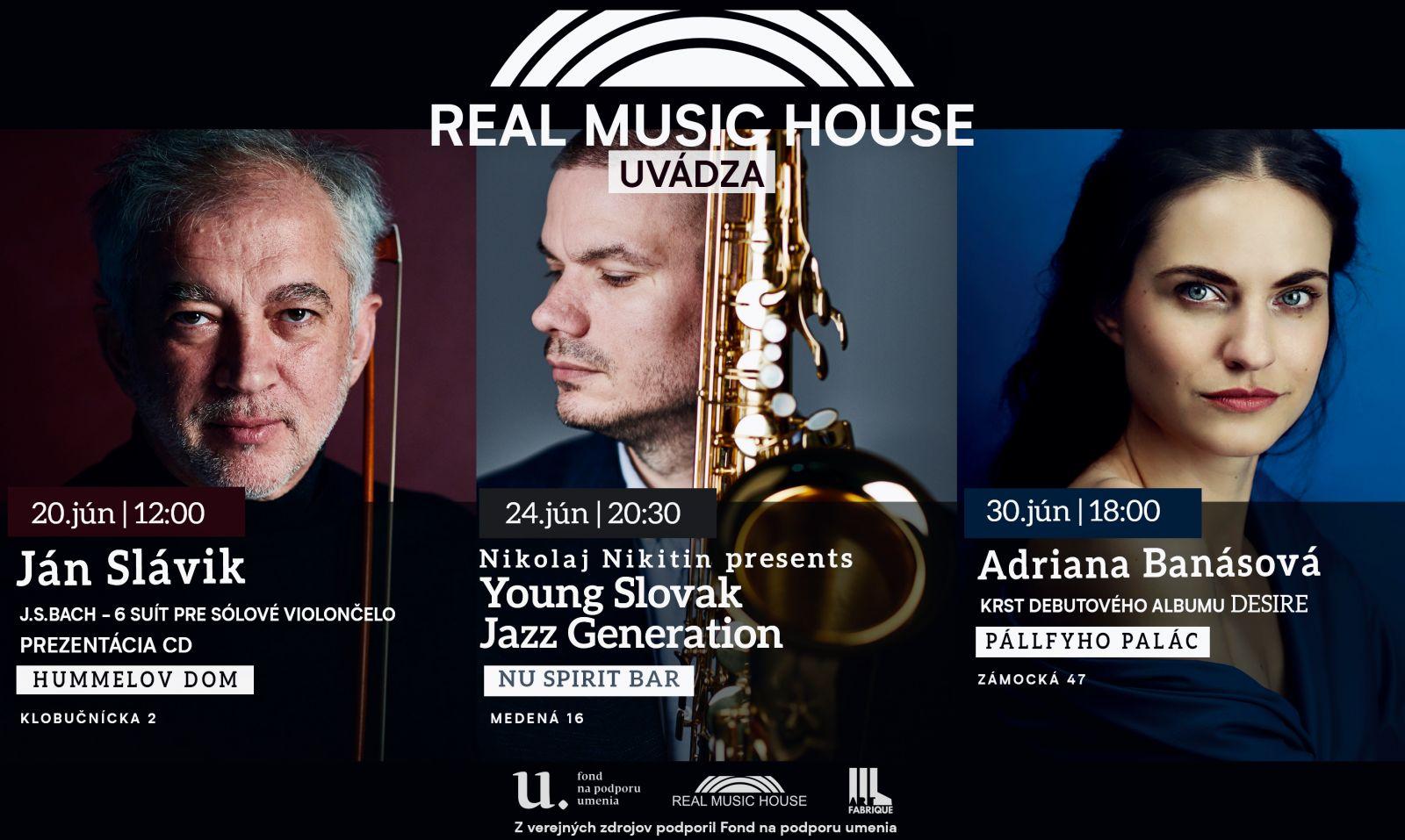 Navštívte júnové koncerty série Real Music House uvádza