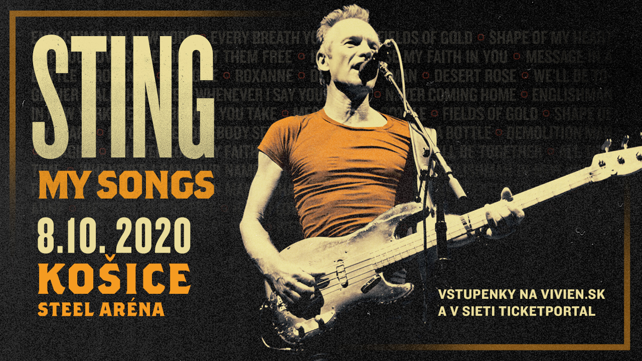 STING sa vracia na Slovensko! Publikom i médiami ospevovanú šou MY SONGS ponúkne v Košiciach.