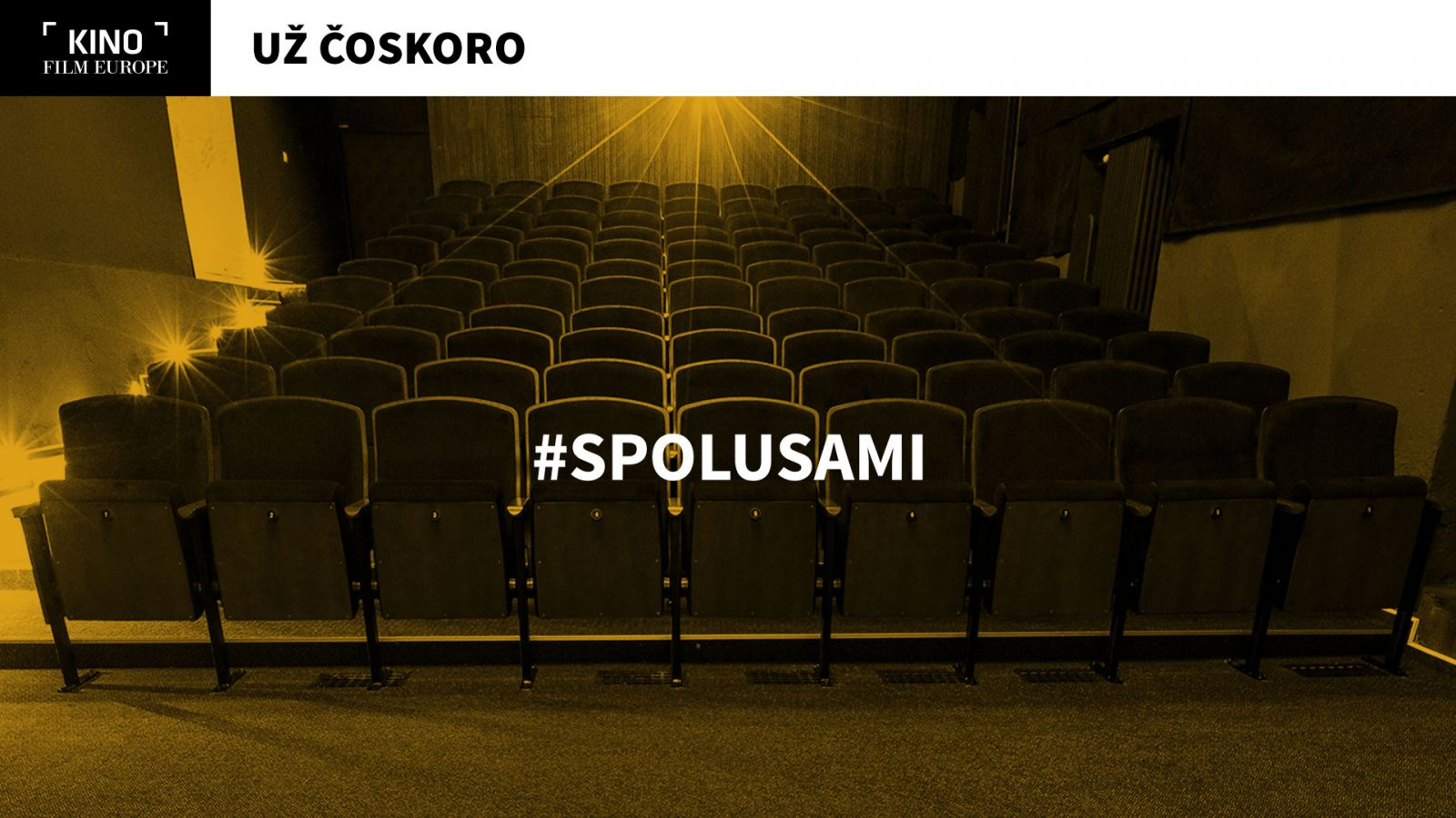 #spolusami v Kine Film Europe