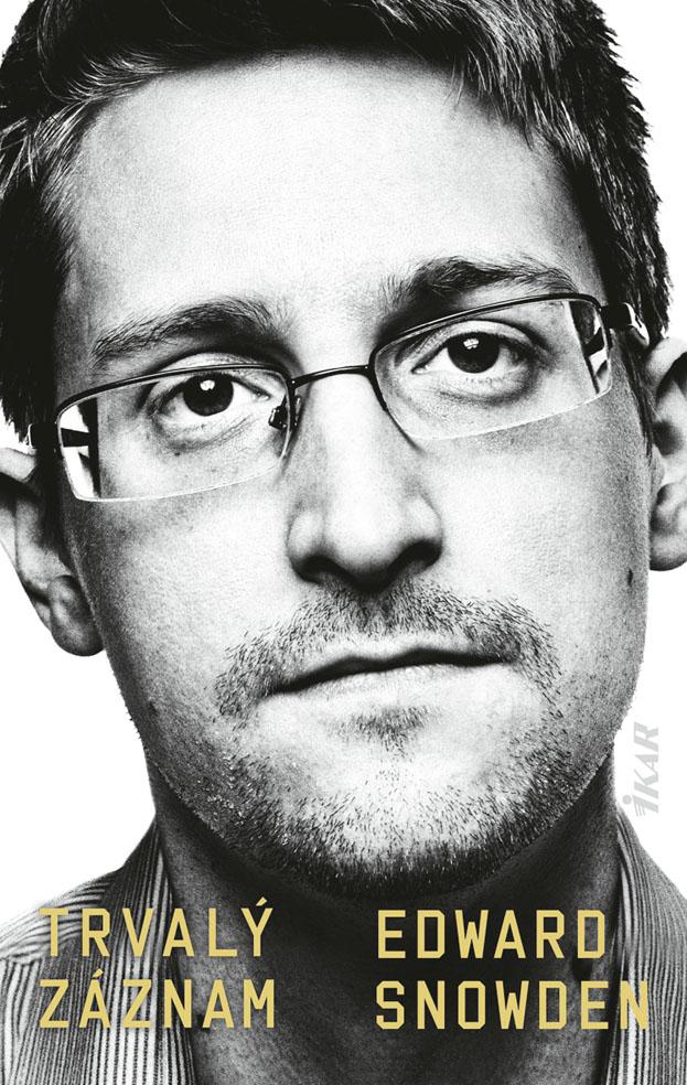 Edward Snowden. Prečo obetoval slobodný život?