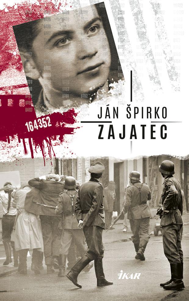 Zajatec. Skutočný príbeh mladého partizána