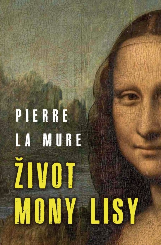 Séria Životy slávnych: aká bola Mona Lisa?