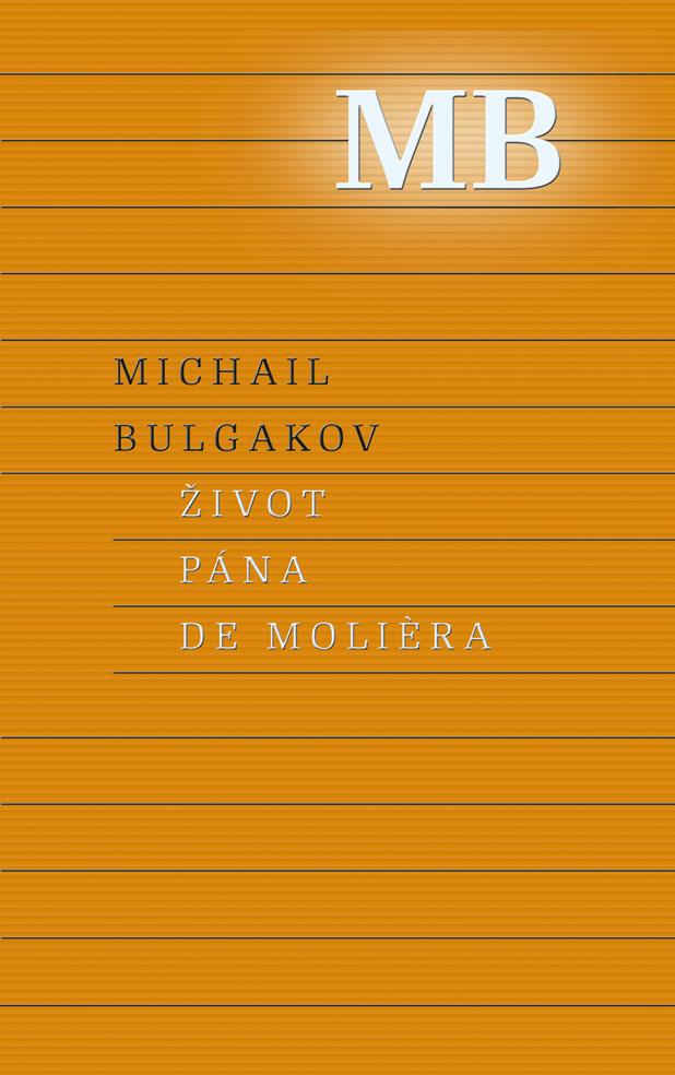 Aký bol Moliere podľa ruského klasika Bulgakova?